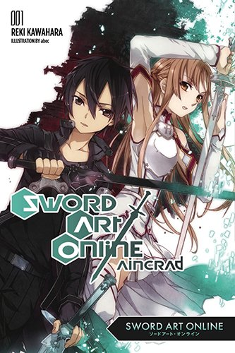 English cover of the first volume of Sword Art Online, featuring Kirito and Asuna both holding swords.