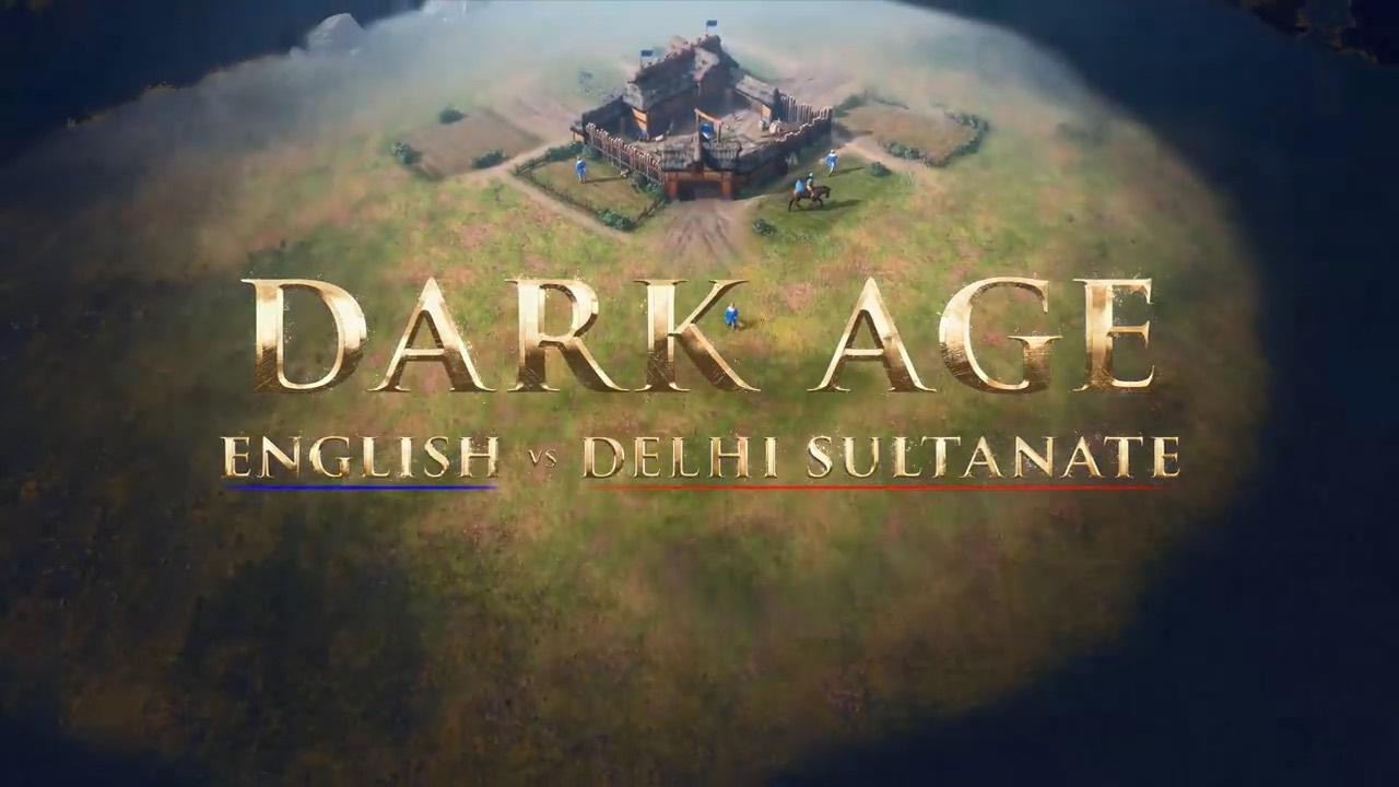Dark Age: English vs. Delhi Sultanate.
