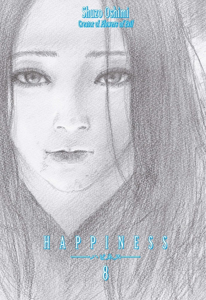Cover of Happiness Volume 8 by Shuzo Oshimi. A girl with long hair and blood smeared around her lips stares straight ahead.